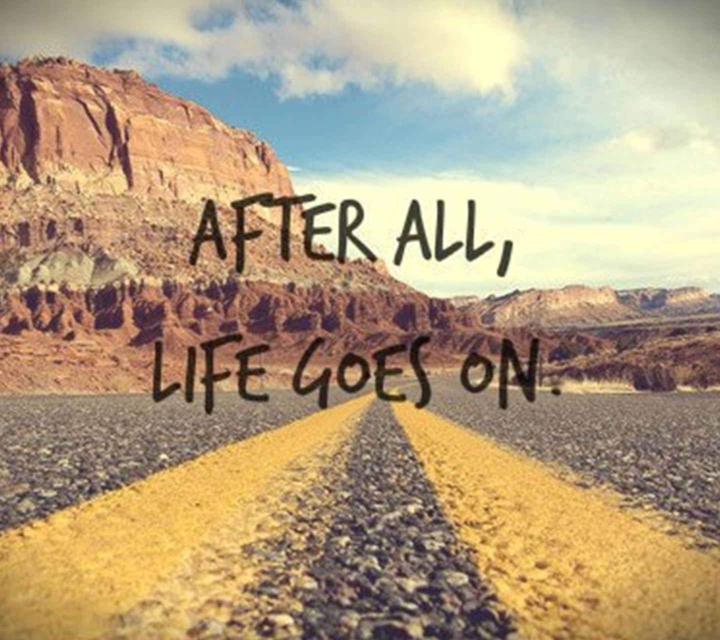 Quote After All Life Goes On
